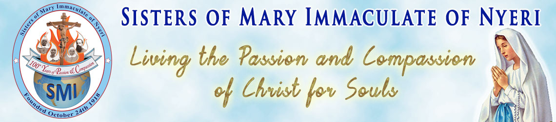 God's Passion and Compassion the Missionary Sisters of Mary Immaculate or Nyeri